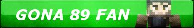 Gona89 FAN Button by balloonpapet