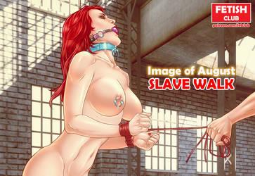 Slave Walk by Eromaxi