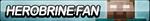 Herobrine Fan Button by ButtonsMaker