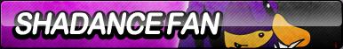 Shadance Fan Button