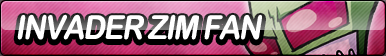 Invader Zim Fan Button