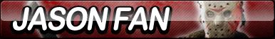 Jason Voorhees Fan Button