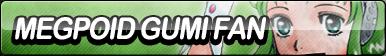 Megpoid Gumi Fan Button by ButtonsMaker