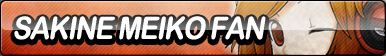 Sakine Meiko Fan Button