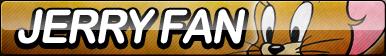 Jerry Fan Button