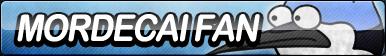 Mordecai Fan Button by ButtonsMaker