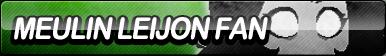 Meulin Leijon Fan Button by ButtonsMaker