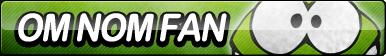 Om Nom Fan Button by ButtonsMaker