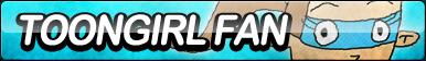 Toongirl Fan Button by ButtonsMaker