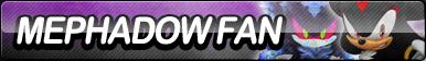 Mephadow Fan Button by ButtonsMaker