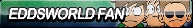 Eddsworld Fan Button