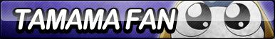 Tamama Fan Button
