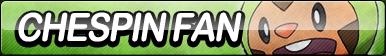 Chespin Fan Button