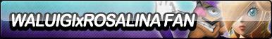 Waluigi X Rosalina Fan Button by ButtonsMaker