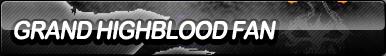 Grand Highblood Fan Button by ButtonsMaker