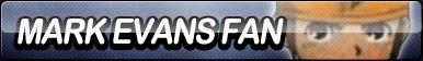 Mark Evans Fan Button