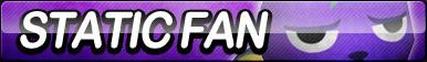 Static Fan Button