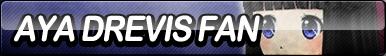 Aya Drevis Fan Button