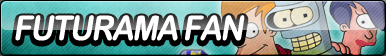 Futurama Fan Button