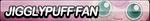Jigglypuff Fan Button by ButtonsMaker