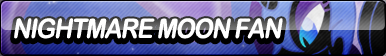 Nightmare Moon Fan Button by ButtonsMaker