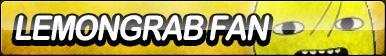 Lemongrab Fan Button