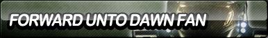 Forward Unto Dawn Fan Button by ButtonsMaker