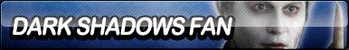 Dark Shadows Fan Button