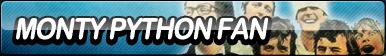 Monty Python Fan Button