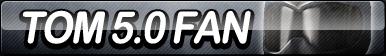 TOM 5.0 Fan Button