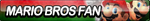 Mario Bros Fan Button by ButtonsMaker