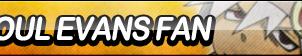 Soul Evans Fan Button by ButtonsMaker