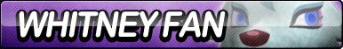 Whitney Fan Button