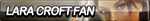 Lara Croft Fan Button by ButtonsMaker