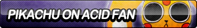 Pikachu on Acid Fan Button