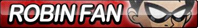 Robin (Teen Titans) Fan Button