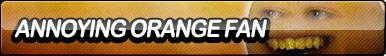 Annoying Orange Fan Button by ButtonsMaker