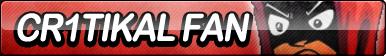 Cr1tikal Fan Button