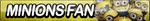 Minions Fan Button by ButtonsMaker