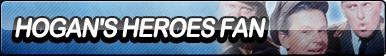 Hogan's Heroes Fan Button