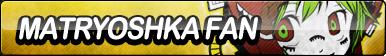 Matryoshka Fan Button