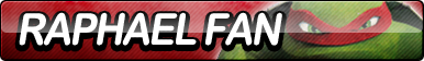 Raphael (TMNT) Fan Button