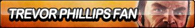 Trevor Phillips (GTA 5) Fan Button