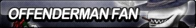 Offenderman Fan Button
