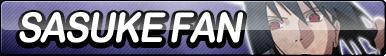 Sasuke Fan Button by ButtonsMaker