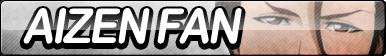 Aizen Fan Button