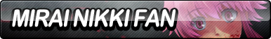 Mirai Nikki Fan Button