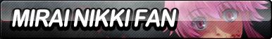 Mirai Nikki Fan Button