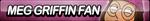 Meg Griffin Fan Button by ButtonsMaker