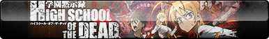High School of the Dead Button